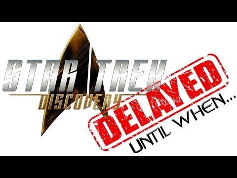 ST: Discovery Delayed Until When...?   *Discovery News*