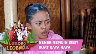 Ahaayidee!!! Nenek Nemuin Bibit Buat Kaya Raya - Lenong Legenda (11/7)