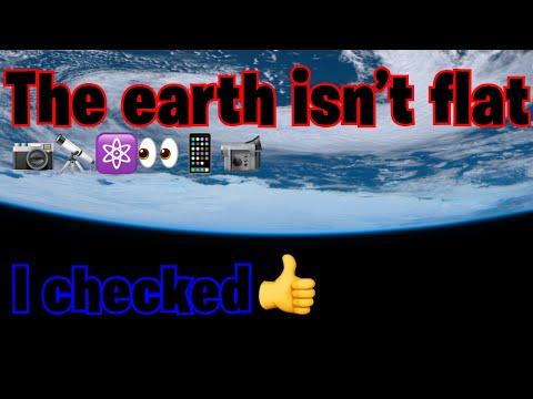 THE EARTH ISN'T FLAT 🌏 I checked thumbnail