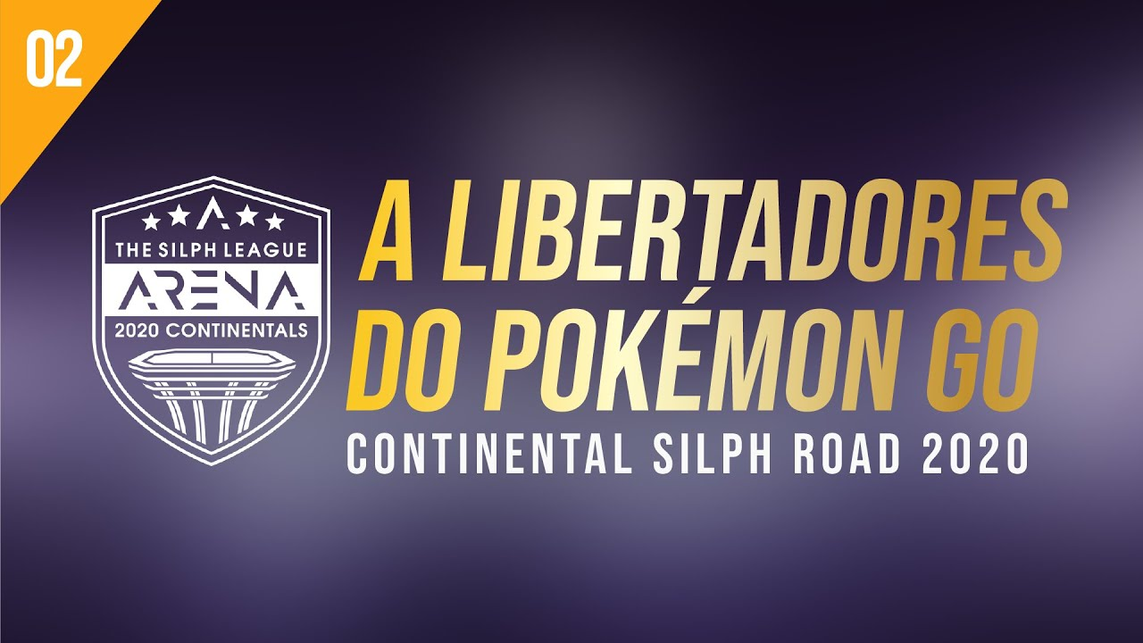A LIBERTADORES DO POKEMON GO - Continental Silph Road 2020 (parte 2)