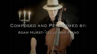 """The Secret"" ~ by Adam Hurst, cello and piano"