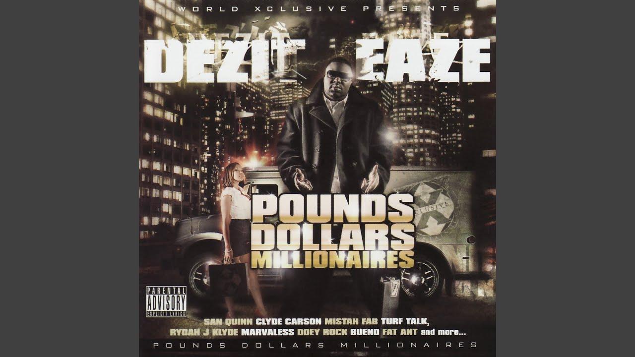 Pounds Dollars Millionaires Feat Mistah Fab Bueno