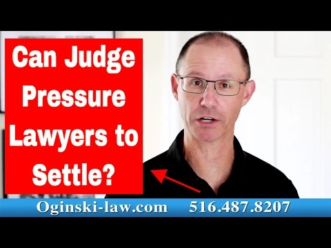 Can Trial Judge Pressure Each Lawyer to Settle Case Before Jury Returns a Verdict?
