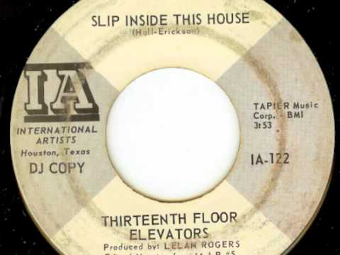 13th floor elevators slip inside this house mono 45 mix