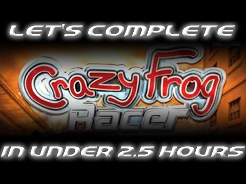 LET'S COMPLETE CRAZY FROG RACER IN UNDER 2 AND A HALF HOURS