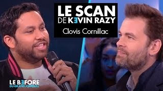 Clovis Cornillac - Le scan de Kevin Razy - Le Before du Grand Journal