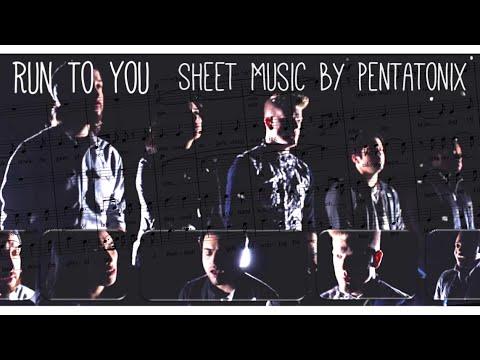 Run To You   Pentatonix [Sheet Music]