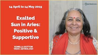 Sun Exalted in Aries Positive and Supportive: Komilla Sutton