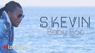 S Kevin - Baby Boo | Official Video - Stafaband