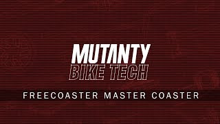 MUTANTY BIKE TECH - MASTER COASTER