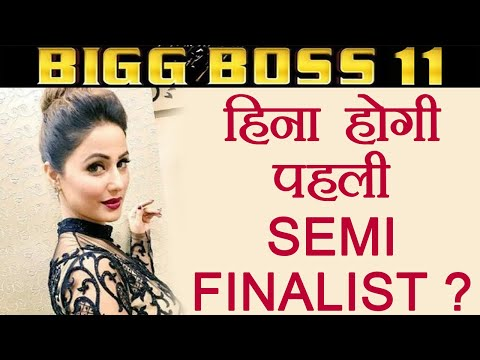 Bigg Boss 11: Hina Khan to BECOME FIRST Semi Finalist ? | FilmiBeat