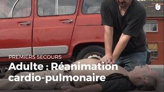 Premiers secours - Adulte : Réanimation cardio-pulmonaire | Secourisme