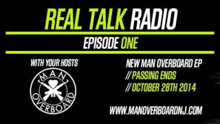 Man Overboard - Real Talk Radio - Episode One