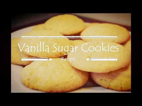 Sugar Cookie Simple And Easy Recipe - Vanilla