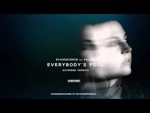 Evanescence: Everybody´s Fool (Extended Version)