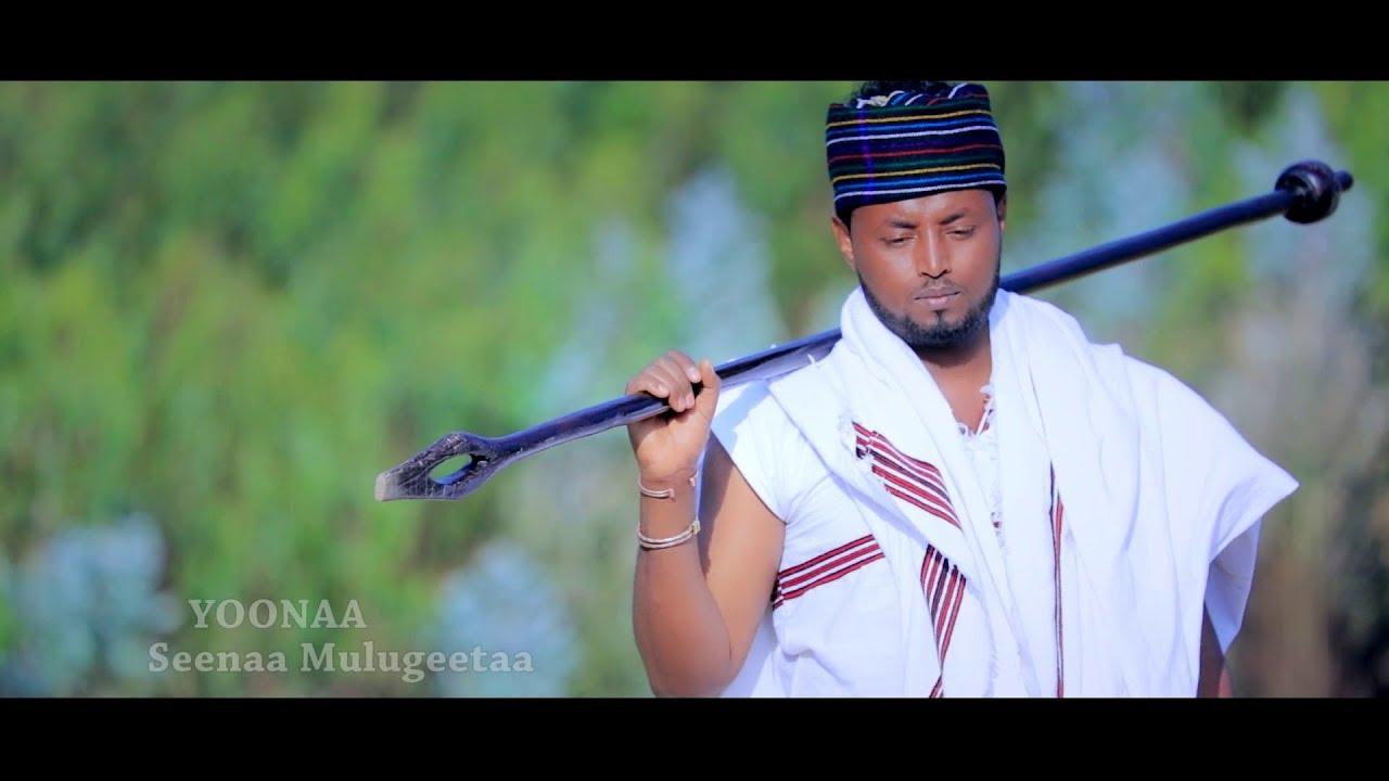 Seenaa Mulugeetaa Yoonaa New 2018 Oromo Music Youtube