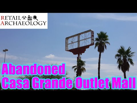 Abandoned Casa Grande Outlet Mall | Dead Mall & Retail Documentary | Retail Archaeology