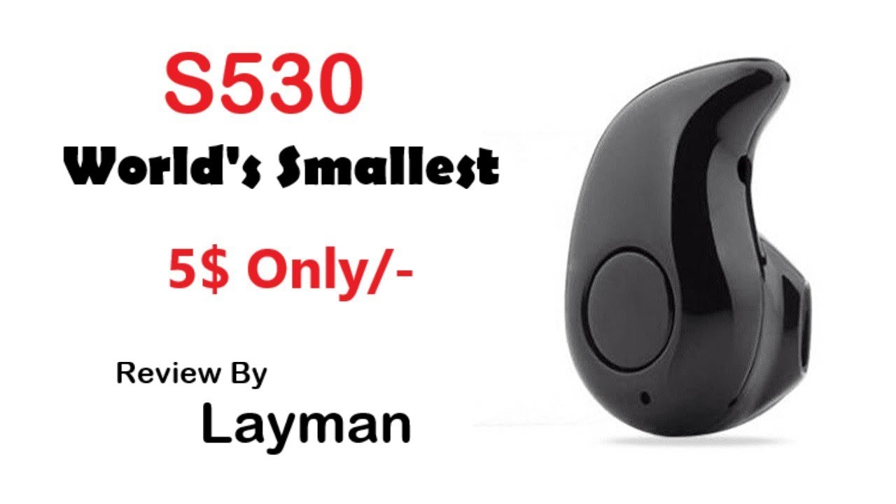 Cheap & Smart S530 Mini Bluetooth Headset | Unboxing & Review