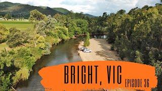 Bright, VIC     Episode 36