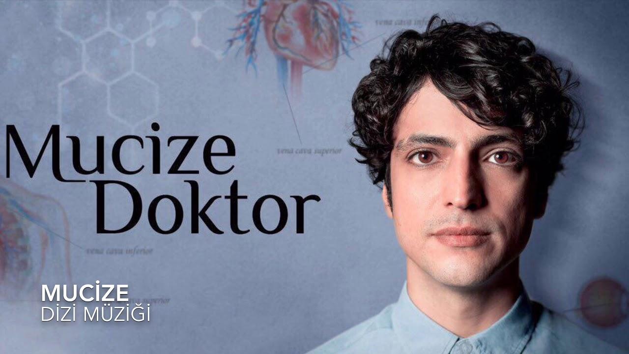 Mucize Doktor - 1. Mucize - Dizi Müzikleri