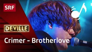 Crimer - Brotherlove - #deville