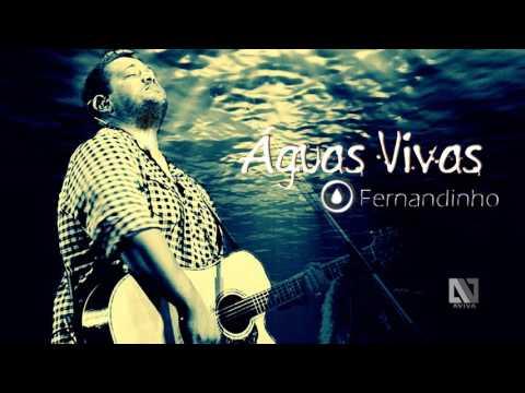 Fernandinho - Águas Vivas