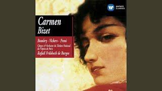 Carmen, Act 1: Avec la garde montante