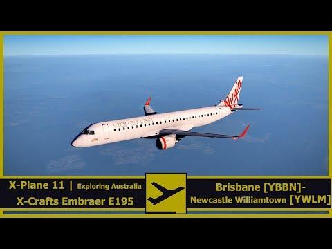 Exploring Australia | Brisbane [YBBN] - Newcastle Wiliamtown [YWLM] | X-Plane 11 | X-Crafter E-195