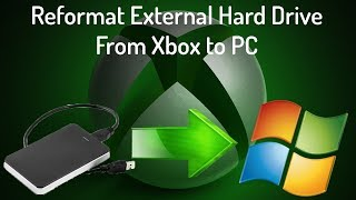 Reformat external hard drive from xbox to pc