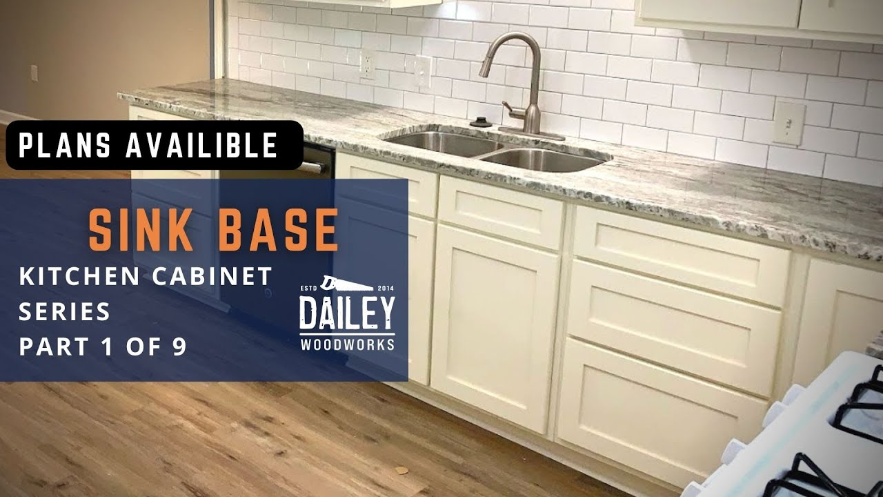 How To Build Kitchen Cabinets Part 1 Sink Base Step By Step Tutorial To Build Your Own Cabinets Youtube
