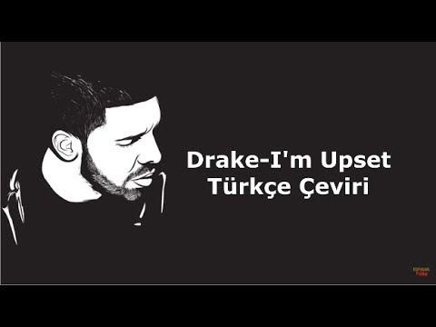 Drake - I'm Upset (Türkçe Çeviri)