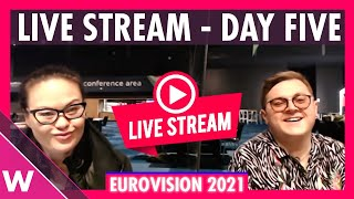 Eurovision 2021 Rehearsals livestream Day 5 (Semi-Final 1 North Macedonia - Ukraine)