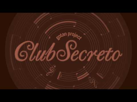 Gotan Project - Club Secreto (Full Album)