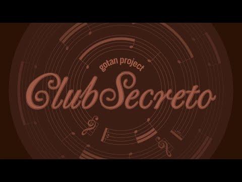 Gotan Project - Club Secreto (Full Album)
