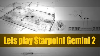 Lets Play Starpoint Gemini 2 (german)