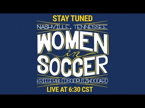 Women In Soccer with Sara Walsh and Ali Krieger
