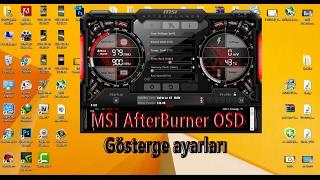 MSI AfterBurner OSD Gösterge ayarı