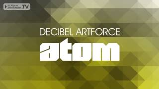 Decibel Artforce - Atom (Original Mix)