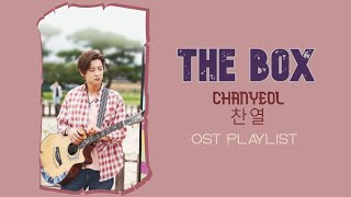 THE BOX CHANYEOL OST Playlist | ENG
