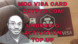 Unboxing, Activation and Top Up Crypto.com MCO Visa Card
