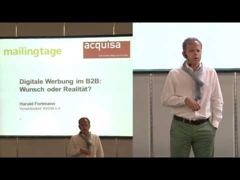 Harald Fortmann: Digitale Werbung im B2B - Wunsch oder Realität