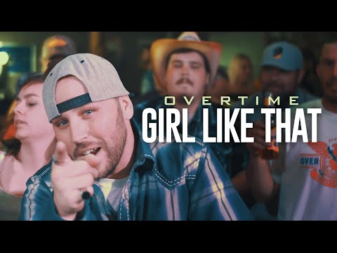 """OverTime """"Girl Like That"""" feat. Caleb Jacobson (Lyrics In The Description)"""
