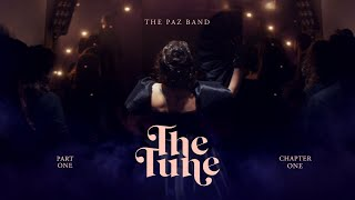 The Paz Band- The Tune