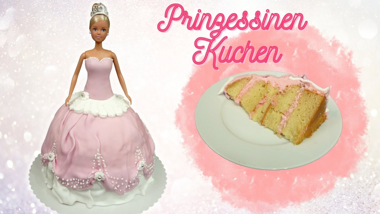 Prinzessin Kuchen Selber Machen How To Make Princess Cake Barbie