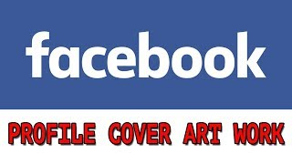 How to change facebook profile cover artworks, animated profile cover for facebook profile