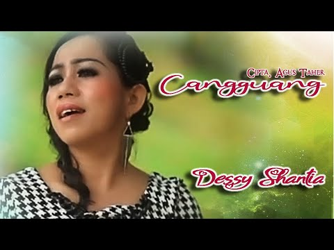 Dessy Santhia ~ CANGGUANG