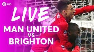 LUKAKU! Manchester United vs Brighton LIVE FA CUP TEAM NEWS STREAM