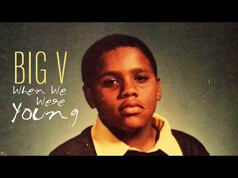 Big V - When We Were Young