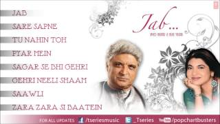 Javed Akhtar & Alka Yagnik - Jab Album Full Songs (Jukebox)