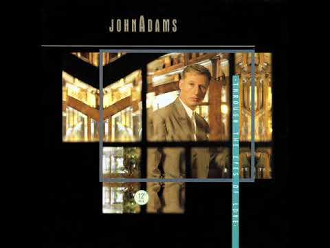 John Adams - Through The Eyes Of Love (Single Edit)